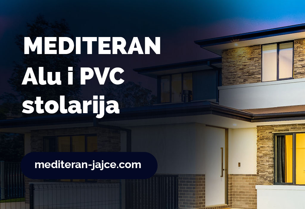 ALU i PVC Stolarija u Jajcu