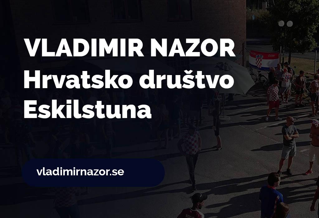 Vladimir Nazor - Hrvatsko društvo u Eskilstuni